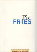 Kunstverein Freiburg, Pia Fries