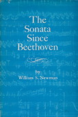 Newman, The Sonata Since Beethoven