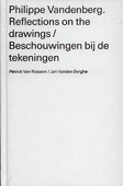 Vandenberg, Reflections on the drawings
