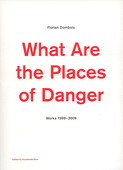 Dombois, What Are the Places of Danger
