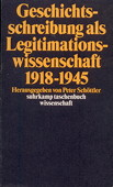 Schoettler, Geschichtsschreibung als Legitimationswissenschaft