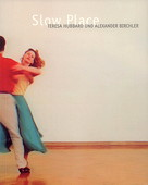 Hubbard / Birchler, Slow Place
