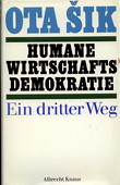 Sik, Humane Wirtschaftsdemokratie