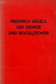 Friedrich Engels, Denker und Revolutionaer