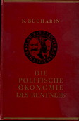 Bucharin, Die politische Oekonomie des Rentners