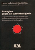 Zinn, Strategien gegen die Arbeitslosigkeit