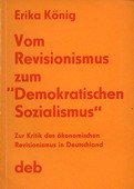 Koenig, Vom Revisionismus