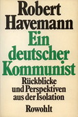 Havemann, Ein deutscher Kommunist