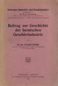 Schwab, Bernische Geschirrindustrie