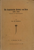 Wildbolz, Die franzoesische Kolonie von Bern