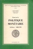 Martin, Politique monetaire de Berne