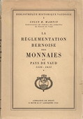 Martin, Reglementation bernoise des monnaies