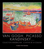 Fondation Gianadda, Van Gogh, Picasso, Kandinsky