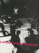 Kunsthaus Zuerich, Die wilden Sixties