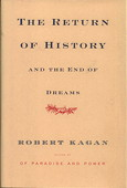 Kagan, The return of history