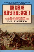 Thompson, The Rise of Respectable Society