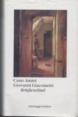 Amiet / Giacometti, Briefwechsel