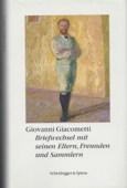 Giacometti, Briefwechsel mit seinen Eltern [...]