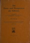 Die Eisen- , und Manganerze der Schweiz [1]