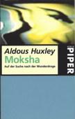 Huxley, Moksha