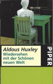 Huxley, Wiedersehen mit der schoenen neuen Welt