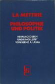 La Mettrie, Philosophie und Politik