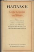 Plutarch, Grosse Griechen und Roemer [1]