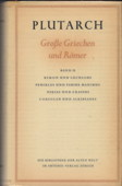 Plutarch, Grosse Griechen und Roemer [2]