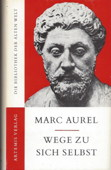 Mark Aurel, Wege zu sich selbst