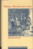 Voltaire / Fritz 2, Briefwechsel