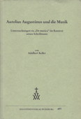 Keller, Aurelius Augustinus und die Musik