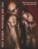 Blaser, Peintures 1989-2003