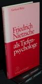 Wehr, Friedrich Nietzsche als Tiefenpsychologe
