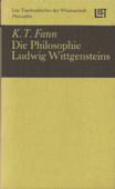 Fann, Die Philosophie Ludwig Wittgensteins