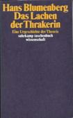 Blumenberg, Das Lachen der Thrakerin