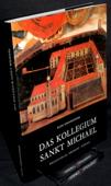 Grossrieder / Rast, Das Kollegium Sankt Michael
