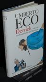 Eco, Derrick oder die Leidenschaft fuer das Mittelmass