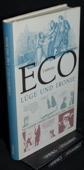 Eco, Luege und Ironie