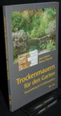 Spitzer / Dittrich, Trockenmauern fuer den Garten