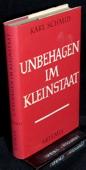 Schmid, Unbehagen im Kleinstaat