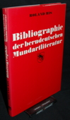 Ris, Bibliographie der berndeutschen Mundartliteratur