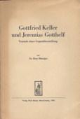 Baenziger, Gottfried Keller und Jeremias Gotthelf