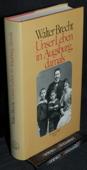 Brecht, Unser Leben in Augsburg, damals