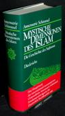Schimmel, Mystische Dimensionen des Islam