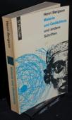 Bergson, Materie und Gedaechtnis
