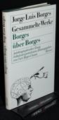 Borges, Borges ueber Borges