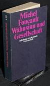 Foucault, Wahnsinn und Gesellschaft