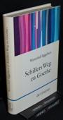 Wentzlaff-Eggebert, Schillers Weg zu Goethe