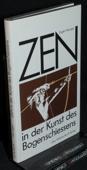 Herrigel, Zen in der Kunst des Bogenschiessens