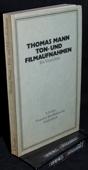Thomas Mann, Ton- und Filmaufnahmen
